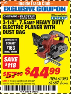 "Harbor Freight ITC Coupon 3-1/4"" HEAVY DUTY ELECTRIC PLANER WITH DUST BAG Lot No. 61393/95838/61687 Expired: 6/30/20 - $44.99"