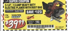 "Harbor Freight Coupon 3-1/4"" HEAVY DUTY ELECTRIC PLANER WITH DUST BAG Lot No. 61393/95838/61687 Expired: 10/31/18 - $39.99"