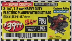 "Harbor Freight Coupon 3-1/4"" HEAVY DUTY ELECTRIC PLANER WITH DUST BAG Lot No. 61393/95838/61687 Expired: 7/5/20 - $39.99"