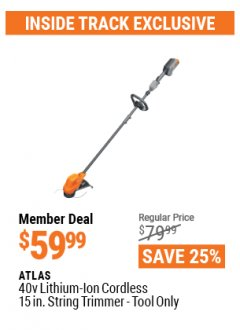 Harbor Freight ITC Coupon ATLAS 40V LITHIUM-ION CORDLESS 15 IN. STRING TRIMMER - TOOL ONLY Lot No. 56936 Valid: 3/26/21 - 4/29/21 - $59.99