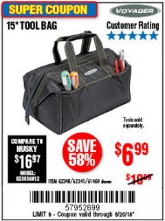 "Harbor Freight Coupon 15"" TOOL BAG Lot No. 61469/94993/62348/62341 Expired: 8/20/18 - $6.99"