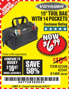 "Harbor Freight Coupon 15"" TOOL BAG Lot No. 61469/94993/62348/62341 Expired: 4/20/19 - $6.99"