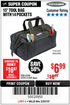 "Harbor Freight Coupon 15"" TOOL BAG Lot No. 61469/94993/62348/62341 Expired: 3/24/19 - $6.99"