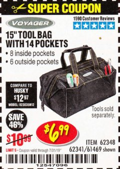 "Harbor Freight Coupon 15"" TOOL BAG Lot No. 61469/94993/62348/62341 Expired: 7/31/19 - $6.99"