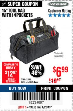 "Harbor Freight Coupon 15"" TOOL BAG Lot No. 61469/94993/62348/62341 Expired: 6/23/19 - $6.99"