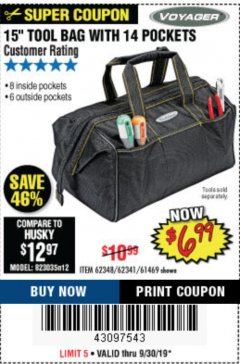 "Harbor Freight Coupon 15"" TOOL BAG Lot No. 61469/94993/62348/62341 Expired: 9/30/19 - $6.99"