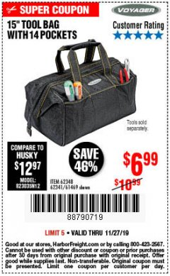 "Harbor Freight Coupon 15"" TOOL BAG Lot No. 61469/94993/62348/62341 Expired: 11/27/19 - $6.99"