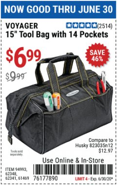 "Harbor Freight Coupon 15"" TOOL BAG Lot No. 61469/94993/62348/62341 Expired: 6/30/20 - $6.99"