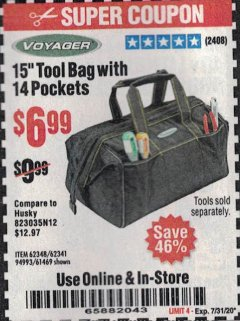 "Harbor Freight Coupon 15"" TOOL BAG Lot No. 61469/94993/62348/62341 Expired: 7/31/20 - $6.99"