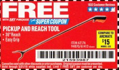 "Harbor Freight FREE Coupon 36"" PICKUP AND REACH TOOL Lot No. 94870/61413/62176 Expired: 5/31/19 - FWP"