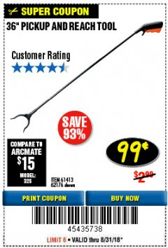 "Harbor Freight Coupon 36"" PICKUP AND REACH TOOL Lot No. 94870/61413/62176 Expired: 8/31/18 - $0.99"