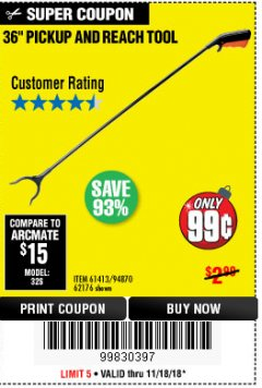 "Harbor Freight Coupon 36"" PICKUP AND REACH TOOL Lot No. 94870/61413/62176 Expired: 11/18/18 - $0.99"