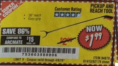"Harbor Freight Coupon 36"" PICKUP AND REACH TOOL Lot No. 94870/61413/62176 Expired: 4/6/19 - $1.99"