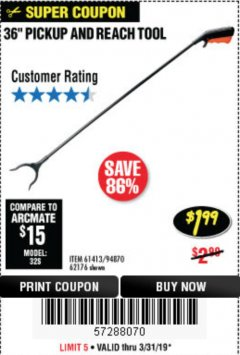 "Harbor Freight Coupon 36"" PICKUP AND REACH TOOL Lot No. 94870/61413/62176 Expired: 3/31/19 - $1.99"