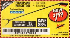 "Harbor Freight Coupon 36"" PICKUP AND REACH TOOL Lot No. 94870/61413/62176 Expired: 5/18/19 - $1.99"