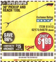 "Harbor Freight Coupon 36"" PICKUP AND REACH TOOL Lot No. 94870/61413/62176 Expired: 9/5/19 - $1.99"