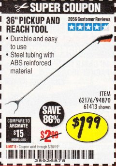 "Harbor Freight Coupon 36"" PICKUP AND REACH TOOL Lot No. 94870/61413/62176 Expired: 6/30/19 - $1.99"