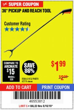 "Harbor Freight Coupon 36"" PICKUP AND REACH TOOL Lot No. 94870/61413/62176 Expired: 6/16/19 - $1.99"