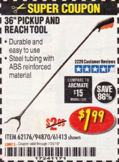 "Harbor Freight Coupon 36"" PICKUP AND REACH TOOL Lot No. 94870/61413/62176 Expired: 7/31/19 - $1.99"