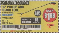 "Harbor Freight Coupon 36"" PICKUP AND REACH TOOL Lot No. 94870/61413/62176 Expired: 10/2/19 - $1.99"