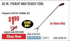 "Harbor Freight Coupon 36"" PICKUP AND REACH TOOL Lot No. 94870/61413/62176 Expired: 9/30/19 - $1.99"