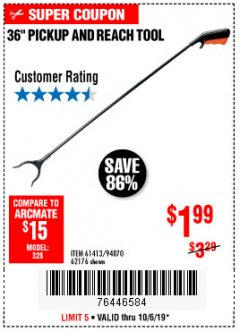 "Harbor Freight Coupon 36"" PICKUP AND REACH TOOL Lot No. 94870/61413/62176 Expired: 10/6/19 - $1.99"