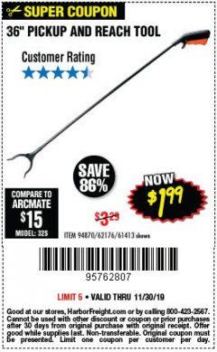"Harbor Freight Coupon 36"" PICKUP AND REACH TOOL Lot No. 94870/61413/62176 Expired: 11/30/19 - $1.99"