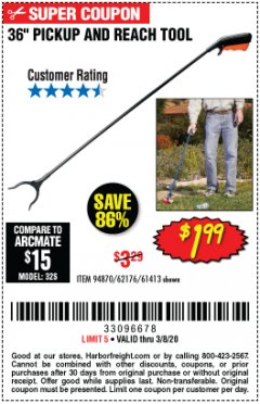 "Harbor Freight Coupon 36"" PICKUP AND REACH TOOL Lot No. 94870/61413/62176 Expired: 2/8/20 - $1.99"