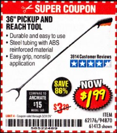 "Harbor Freight Coupon 36"" PICKUP AND REACH TOOL Lot No. 94870/61413/62176 Expired: 3/31/20 - $1.99"