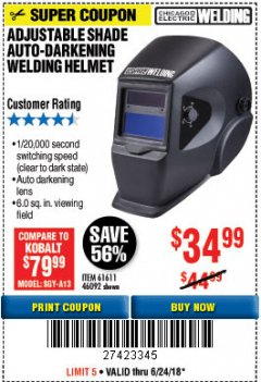 Harbor Freight Coupon ADJUSTABLE SHADE AUTO-DARKENING WELDING HELMET Lot No. 46092/61611 Expired: 6/24/18 - $34.99