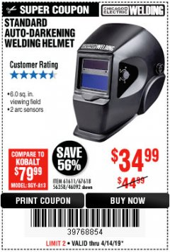Harbor Freight Coupon ADJUSTABLE SHADE AUTO-DARKENING WELDING HELMET Lot No. 46092/61611 Expired: 4/14/19 - $34.99