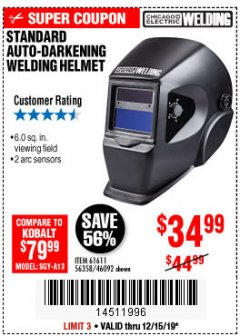 Harbor Freight Coupon ADJUSTABLE SHADE AUTO-DARKENING WELDING HELMET Lot No. 46092/61611 Expired: 12/15/19 - $34.99