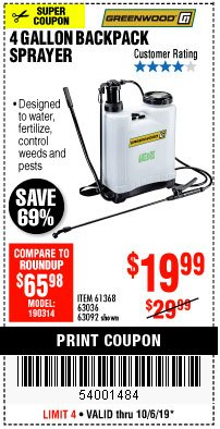 Harbor Freight Coupon 4 GALLON BACKPACK SPRAYER Lot No. 93302/61368/63036/63092 Expired: 10/6/19 - $19.99