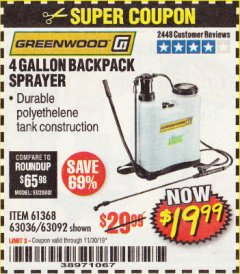Harbor Freight Coupon 4 GALLON BACKPACK SPRAYER Lot No. 93302/61368/63036/63092 Expired: 11/30/19 - $19.99