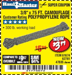 "Harbor Freight Coupon 3/8"" x 75 FT. CAMOUFLAGE POLY ROPE Lot No. 47835/61674 Expired: 11/16/18 - $3.49"