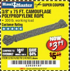 "Harbor Freight Coupon 3/8"" x 75 FT. CAMOUFLAGE POLY ROPE Lot No. 47835/61674 Expired: 6/12/19 - $3.49"