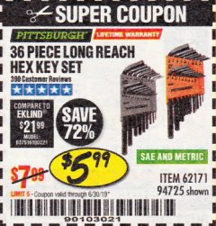 Harbor Freight Coupon 36 PIECE SAE/METRIC LONG REACH HEX KEY SET Lot No. 62171/94725 Expired: 6/30/19 - $5.99