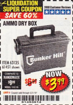 Harbor Freight Coupon AMMO BOX Lot No. 61451/63135 Expired: 5/31/19 - $3.99