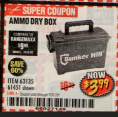 Harbor Freight Coupon AMMO BOX Lot No. 61451/63135 Expired: 7/31/19 - $3.99