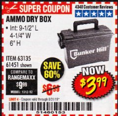 Harbor Freight Coupon AMMO BOX Lot No. 61451/63135 Expired: 8/31/19 - $3.99