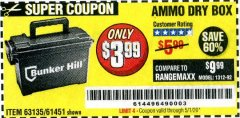 Harbor Freight Coupon AMMO BOX Lot No. 61451/63135 Expired: 6/30/20 - $3.99
