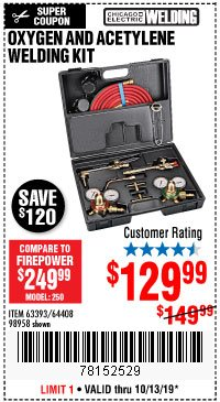 Harbor Freight Coupon OXYGEN AND ACETYLENE WELDING KIT Lot No. 63393, 64408, 98958 Expired: 10/13/19 - $129.99