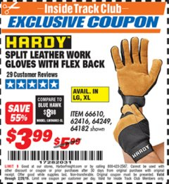 Harbor Freight ITC Coupon SPLIT LEATHER WORK GLOVES WITH FLEX BACK Lot No. 66610/62416 Expired: 2/28/19 - $3.99