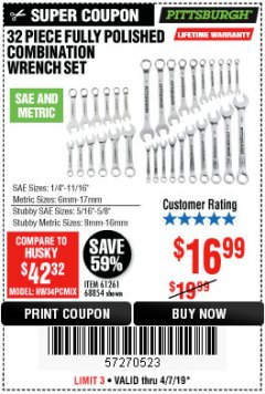 Harbor Freight Coupon 32 PIECE FULLY POLISHED SAE & METRIC COMBINATION WRENCH SET Lot No. 68854/61261 Expired: 4/7/19 - $16.99
