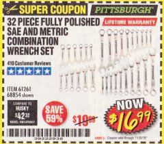 Harbor Freight Coupon 32 PIECE FULLY POLISHED SAE & METRIC COMBINATION WRENCH SET Lot No. 68854/61261 Expired: 11/30/19 - $16.99