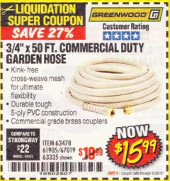 "Harbor Freight Coupon 3/4"" X 50 FT. COMMERCIAL DUTY GARDEN HOSE Lot No. 61769/63478/63335 Expired: 6/30/18 - $15.99"