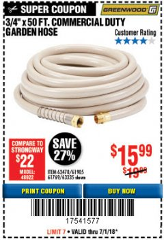 "Harbor Freight Coupon 3/4"" X 50 FT. COMMERCIAL DUTY GARDEN HOSE Lot No. 61769/63478/63335 Expired: 7/31/18 - $15.99"