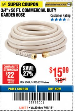 "Harbor Freight Coupon 3/4"" X 50 FT. COMMERCIAL DUTY GARDEN HOSE Lot No. 61769/63478/63335 Expired: 7/15/18 - $15.99"