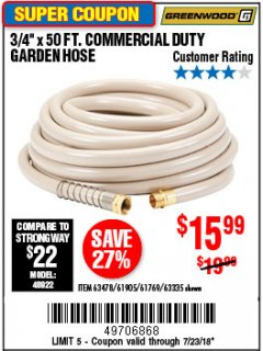 "Harbor Freight Coupon 3/4"" X 50 FT. COMMERCIAL DUTY GARDEN HOSE Lot No. 61769/63478/63335 Expired: 7/23/18 - $15.99"