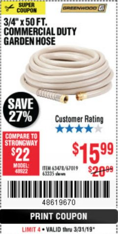 "Harbor Freight Coupon 3/4"" X 50 FT. COMMERCIAL DUTY GARDEN HOSE Lot No. 61769/63478/63335 Expired: 3/31/19 - $15.99"